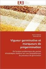 Vigueur germinative et marqueurs de prégermination
