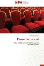 Penser Le Concert:  Le Role Des Outils de Gestion