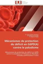 Mecanismes de Protection Du Deficit En G6pd(a) Contre Le Paludisme:  Mode de Traitement de L'Information Et Observance Aux Arv