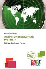 ANDREI WIKTOROWITSCH PROKUNIN
