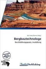Bergbautechnologe