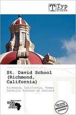 ST DAVID SCHOOL (RICHMOND CALI