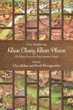 Five Studies on Khun Chang Khun Phaen: The Many Faces of a Thai Literary Classic