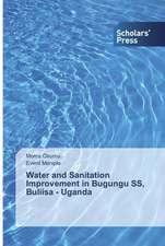 Water and Sanitation Improvement in Bugungu SS, Buliisa - Uganda