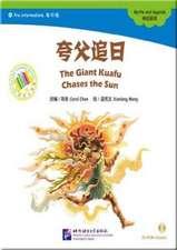 The Giant Kuafu Chases the Sun