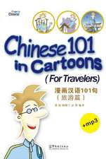 Chinese 101 in Cartoons (For Travellers )