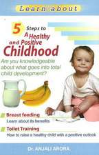5 Steps to a Healthy & Positive Childhood