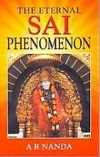 The Eternal Sai Phenomenon