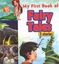 My First Book of Fairy Tales