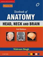 Textbook of Anatomy Head, Neck, and Brain; Volume III