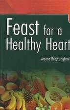 Reejhsinghani, A: Feast for a Healthy Heart