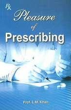 Khan, L: Pleasure of Prescribing