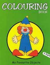 My Favourite Objects Colouring Book