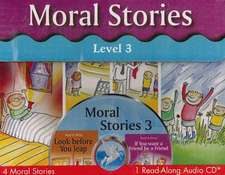 Moral Stories Level 3