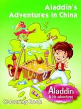 Aladdins Adventures in China: Colouring Book