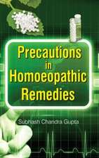 Precautions in Homoeopathic Remedies