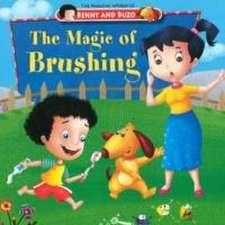 Magic of Brushing