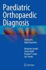Paediatric Orthopaedic Diagnosis: Asking the Right Questions