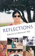 Reflections:  Experiences of a Bureaucrat's Wife