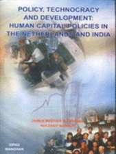 Policy, Technocracy and Development