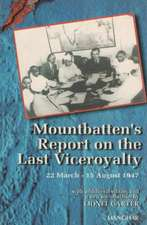 Mountbatten's Report on the Last Viceroyalty