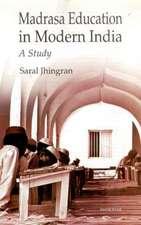 Madrasa Education in Modern India