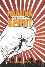 Fighting Spirit: Psychological Factors in War