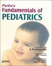 Partha's Fundamentals of Pediatrics
