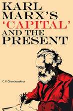 Karl Marx′s ′Capital′ and the Present – Four Essays