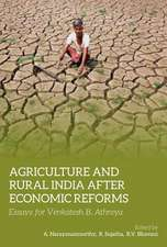 Agriculture and Rural India After Economic Refor – Essays for Venkatesh B. Athreya
