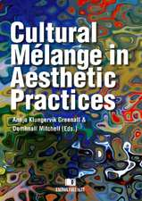 Cultural Mlange in Aesthetic Practices