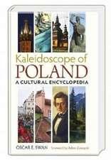 Kaleidoscope of Poland. A cultural encyclopedia.