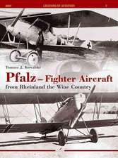 Pfalz - Fighter Aircraft:  From Rheinland the Wine Country