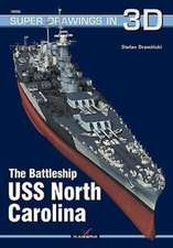 The Battleship USS North Carolina:  Volume 1