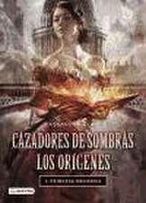 PRINCESA MECANICA: CAZADORES DE SOMBRAS: LOS ORIGENES 3. TD