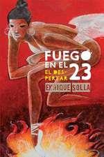 Fuego En El 23