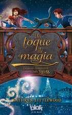 Un Toque de Magia = A Dash of Magic:  El Origen
