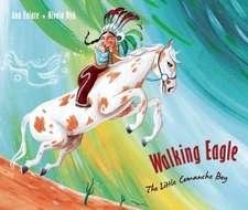Walking Eagle: The Little Comanche Boy