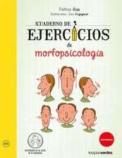 Cuaderno de Ejercicios de Morfopsicologia