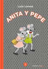 Anita Y Pepe 1 (Spanish Edition)