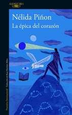 La Epica del Corazon / The Epic of the Heart