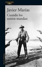 Cuando Los Tontos Mandan / When Fools Rule