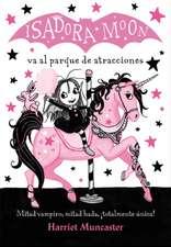 Isadora Moon Va Al Parque de Atracciones / Isadora Moon Goes to the Fair