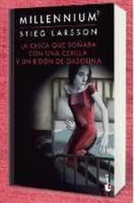 La chica que soñaba con una cerilla y un bidón de gasolina (Millennium, 2)