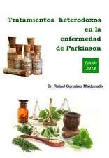Tratamientos Heterodoxos En La Enfermedad de Parkinson
