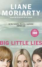 Pequeñas Mentiras / Big Little Lies