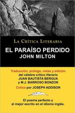 El Paraiso Perdido de John Milton, Coleccion La Critica Literaria Por El Celebre Critico Literario Juan Bautista Bergua, Ediciones Ibericas:  Fedon