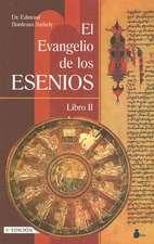 El Evangelio Esenio de la Paz:  Libro II