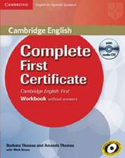 Complete First Certificate for Spanish Speakers Workbook without Answers with Audio CD