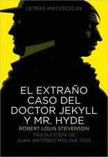 El Extrano Caso del Doctor Jekyll y Mr. Hyde = The Strange Case of Dr. jekyll and Mr.Hyde